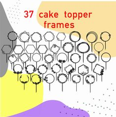 This is a digital product ! 37 MOST popular cake toppers frame -FOR SMALL BUSINESS -You cannot resell this item, but you can sell wooden Diy Cake Topper, Acrylic Cake Topper, Cupcake Toppers, Christmas Cake Topper, Happy Birthday Cake Topper, Fondant Wedding Cakes, Wedding Cake Toppers, Fondant Cupcakes, Geometric Cake