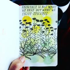 Motivational quotes in watercolours!   #drawing #illustration #illustrationaday #illustrationgram #flowers #wildflowers #aquarelle #epicurus #epic #abundance #fridaymotivation #friday #weekend #watercolour #livewell #peaceofmind