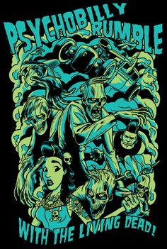 Psychobilly Rumble Shirt Design by ~zombie-you on deviantART