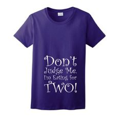 Don't Judge Me I'm Eating For Two Maternity Themed Ladies T-Shirt XL Purple ThisWear http://www.amazon.com/dp/B00A036G7S/ref=cm_sw_r_pi_dp_8vFmub0S8EXGC