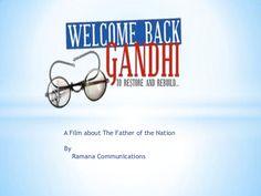 Presentation2 by Welcome Back Gandhi via slideshare