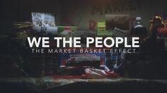 We The People : The Market Basket Effect (Official Teaser)
