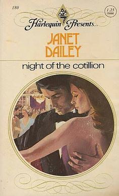 Night of the Cotillion - Janet Dailey Harlequin Romance Novels, Teen Romance Books, Books To Read, My Books, Comedy Quotes, Vintage Romance, Paranormal Romance, Fantasy Books, Hopeless Romantic