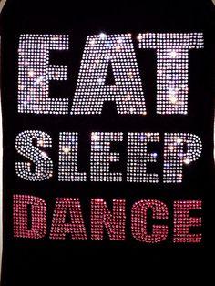 Rhinestone Eat Sleep Dance Bling Spiritwear shirt