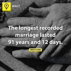 False: The Longest Marriage Has Lasted for Eternity These are interesting facts though...