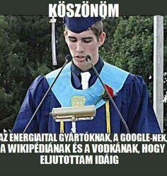 ilyen lesz majd a beszédem az egyetem végén Bad Memes, Funny Video Memes, Memes Humor, Jokes, Best Quotes, Funny Quotes, Wholesome Memes, Funny Pins, Big Bang Theory