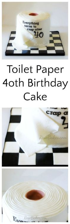 Toilet Paper Cake for Birthday - Rose Bakes Birthday Cake Roll of Toilet Paper Everything turns to Crap after 40 Rose Bakes Adult Birthday Cakes, 40th Birthday Parties, Cool Birthday Cakes, Birthday Cupcakes, 40 Birthday, Birthday Ideas, Mens 40th Birthday Cake, Party Cupcakes, Birthday Celebration