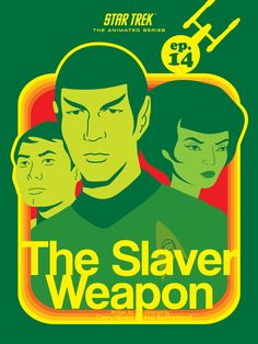 The Slaver Weapon - Star Trek Animated Series Poster 14