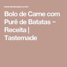 Bolo de Carne com Purê de Batatas ~ Receita   Tastemade