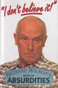 """Compiled by the star of the TV series """"One Foot in the Grave"""", this book contains a humorous collection of true stories, anecdotes and stories of the bizarre and outrageous. British Humor, British Comedy, British Actors, Comedy Tv Shows, Comedy Actors, Richard Wilson, Dad's Army, Old Tv Shows, Vintage Tv"""
