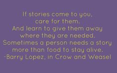 Love this cause it is so true. Stories were our gift from my mother while she was in the hospital with cancer. What a gift they were!