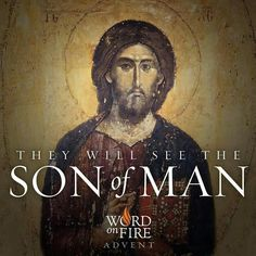 Word on Fire - Proclaiming Christ in the culture Catholic Religion, Catholic Quotes, Epiphany Of The Lord, Thomas Aquinas Quotes, Transfiguration Of Jesus, Advent Prayers, Divine Mercy Sunday, Afraid Of Love, Holy Saturday