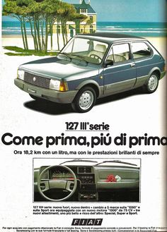 Fiat 127 1982 – Urania Pantini – Join in the world of pin Fiat 500 Pop, Fiat 126, Vintage Advertisements, Vintage Ads, Vintage Italian Posters, Fiat Cars, Car Brochure, Fiat Abarth, Best Ads