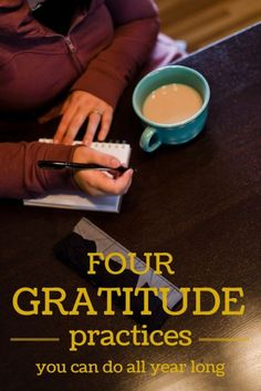 Four gratitude practices you can do all year long. (Also known as the article where I get a bit real about how I really feel about gratitude.) #spon