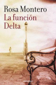 La Función Delta / Rosa Montero Montero, Rosa