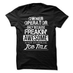 Owner Operator T-Shirts, Hoodies (21.99$ ==► Shopping Now to order this Shirt!)