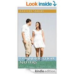 Amazon Bestseller Communication Matters, How to be a better communicator in your relationship. ommunication Matters provides a detailed look at the importance of healthy communication in a relationship. Written by Relationship Coach Kelli H Smith.
