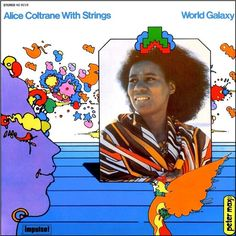 Alice Coltrane - World Galaxy on LP