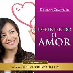 Aprende la verdadera definición del amor desde el punto bíblico en el video de esta semana DEFINIENDO EL AMOR.