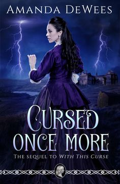 """Read """"Cursed Once More The Sequel to With This Curse"""" by Amanda DeWees available from Rakuten Kobo. The thrilling sequel to the highly acclaimed Gothic romance With This Curse, winner of the 2015 Daphne du Maurier Award . Gothic Horror, Free Reading, Love Her, Books To Read, Ebooks, Novels, Romance, Amanda, Movie Posters"""