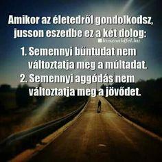 Karma, Quotations, Motivational Quotes, Romance, Wisdom, Humor, Funny, Life, Hungary