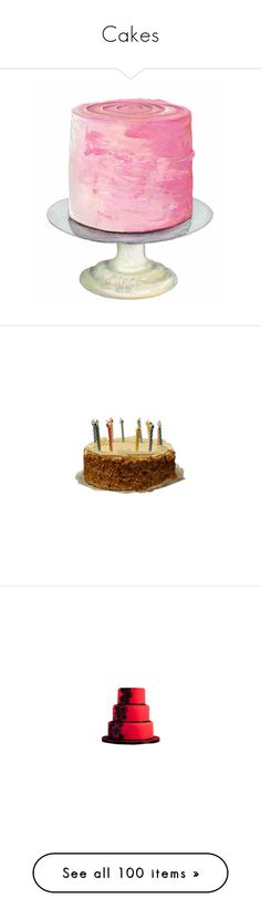 """""""Cakes"""" by misslisa5472 ❤ liked on Polyvore featuring food, cakes, fillers, birthday, drawings, wedding, filler, random, food cakes and cake"""