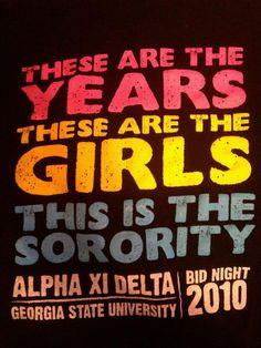 My chapter - Delta Xi!!! LOVE the Alpha Xi Delta Bid Night T-shirt