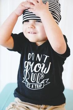 Don't Grow Up It's A Trap - use heat transfer materials and a heat press to create yours!
