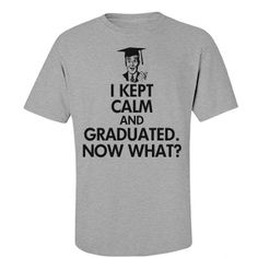 Keep Calm College Graduate. Funny t-shirts for graduation gifts.