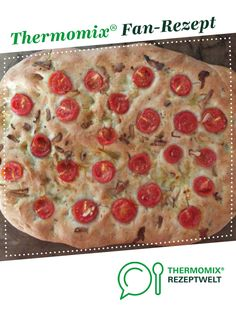 Focaccia Toskana von Schirmle. Ein Thermomix ® Rezept aus der Kategorie Brot & Brötchen auf www.rezeptwelt.de, der Thermomix ® Community.