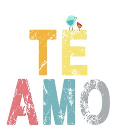 'Te Amo' Print | Daily deals for moms, babies and kids