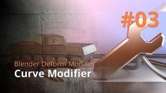 Blender Deform Modifier #03 - Curve Modifier