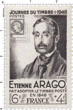 Timbre 1948 : JOURNÉE DU TIMBRE - 1948 ETIENNE ARAGO FAIT ADOPTER LE TIMBRE-POSTE EN 1948 | WikiTimbres