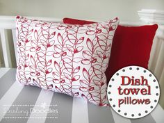 Dish towel pillows. I've been wanting to do this for a while now.