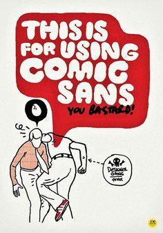Comic Sans :P
