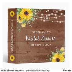 Bridal Shower Recipe Sunflower String Light Wood 3 Ring Binder Binder Inserts, 3 Ring Binders, Binder Design, Custom Binders, Photo Quality, String Lights, Unique Weddings, Bridal Shower, Lettering