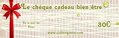 Le chèque cadeau bien être Colibrigreen est le cadeau original et utile qui fera plaisir aux personnes que vous aimez