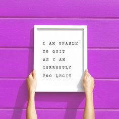 Too legit to quit motivational wall art printable.