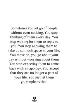 People Quotes, True Quotes, Great Quotes, Words Quotes, Wise Words, Quotes To Live By, Motivational Quotes, Inspirational Quotes, Let Them Go Quotes
