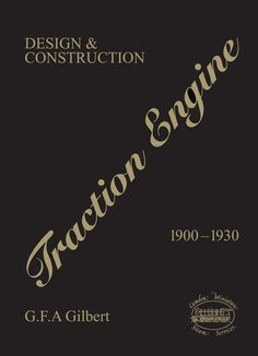 DIGITAL Edition of what is almost certainly the most comprehensive book ever written on the British traction engine: Frame Of Mind, Great Books, Engineering, This Book, British, Mindfulness, Construction, Digital, Design