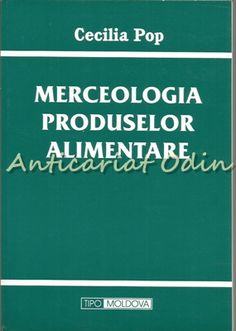 Merceologia Produselor Alimentare - Cecilia Pop Pop, Literatura, Fine Dining, Sociology, Chemistry, Geography, Popular, Pop Music