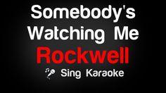 Rockwell - Somebody's Watching Me Karaoke Lyrics