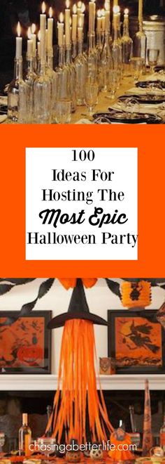 100 Ideas For Hosting The Most Epic Halloween Party Ever