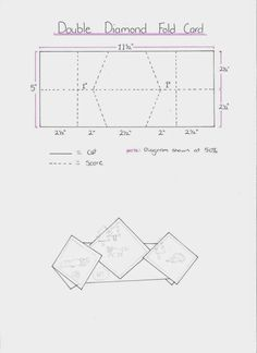 Double diamond fold card template found here: http://stampingwithbelinda.blogspot.ca/2014/06/double-diamond-fold-card.html