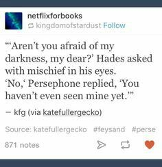 Fun fact: Persephone was more widely feared than Hades in ancient Greece Image de ancient greece, Darkness, and mythology Poetry Quotes, Book Quotes, Me Quotes, Qoutes, Quotations, Pretty Words, Beautiful Words, Writing Prompts, Writing Tips