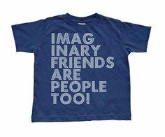 Imaginäre Freunde sind auch nur Menschen.