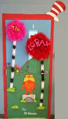 Dr. Seuss (The Lorax) classroom door. Here is how we decorated the door for Read Across America. The Lorax is one of my favorite books.