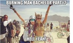 Plan an epic bachelor party at the Burning Man Festival in Nevada #burningman #bachelorparty #wedding #groomsmen