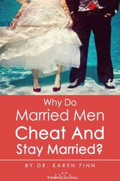 Why Do Married Men Cheat And Stay Married? There are three main reasons why married men say they cheat and yet remain married: Relationship Blogs, Relationship Struggles, Real Relationships, Perfect Relationship, Strong Relationship, Married Men Who Cheat, Affair Quotes, Why Men Cheat, Cheating Men