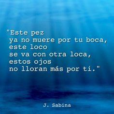 """Este adiós, no maquilla un hasta luego. #Sabina (Fragmento de la presentación del DVD """"Nos sobran los motivos"""")"""